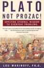 $10.40 book - plato, not prozac! : applying philosophy to everyday problems .. amazon.com
